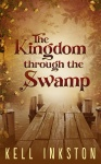The Kingdom through the Swamp - Fantasy
